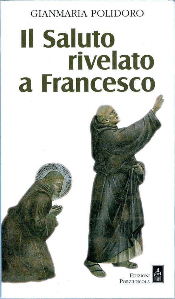 Libro: Il saluto rivelato a Francesco