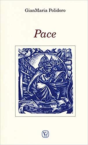 Pace di GianMaria Polidoro